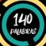 "Cortometraje ""140 Palabras"""
